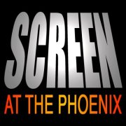 Screen at the Phoenix